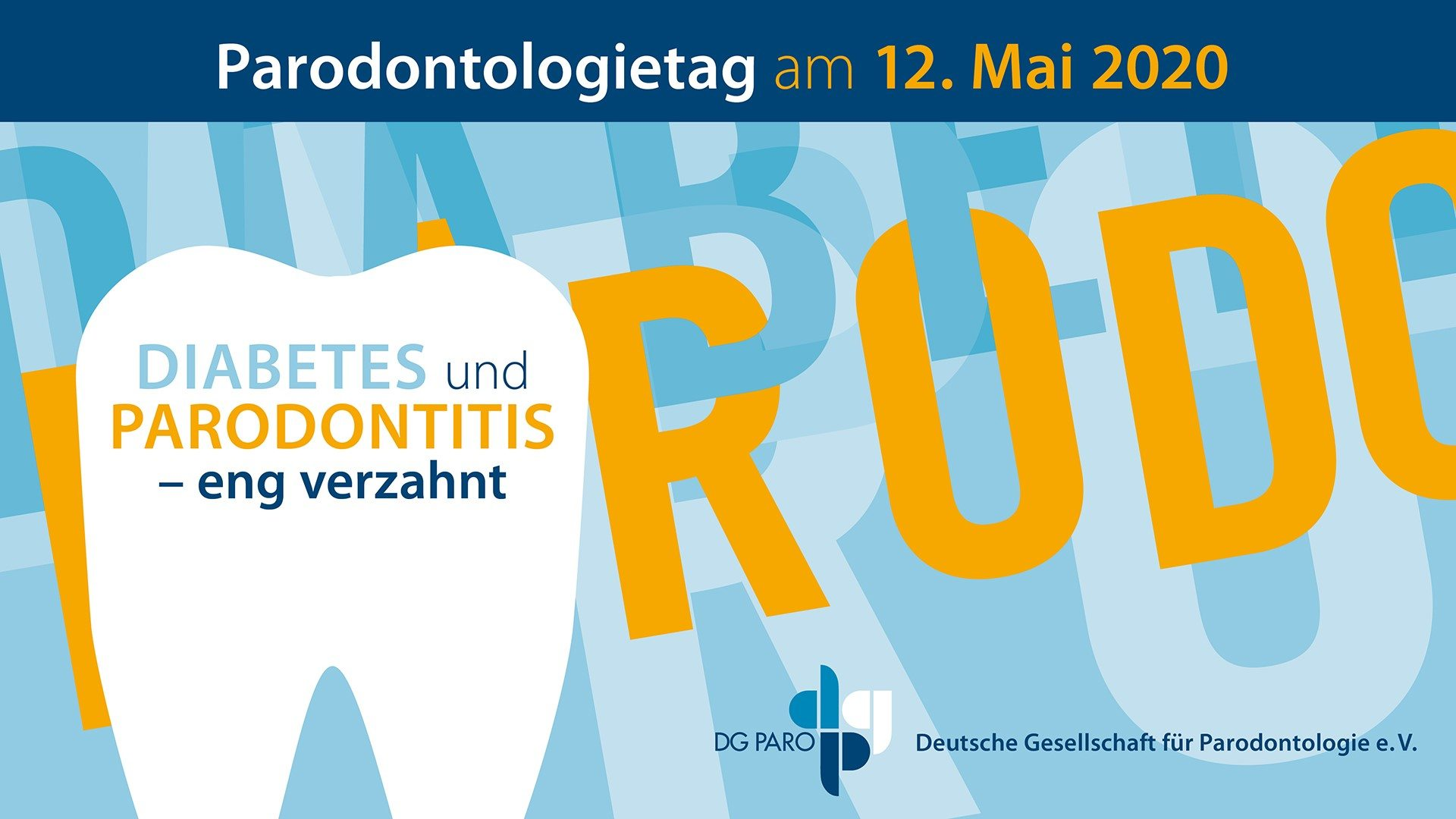 Parodontologietag 2020 Diabetes und Parodontitis Screen am 12. Mai 2020